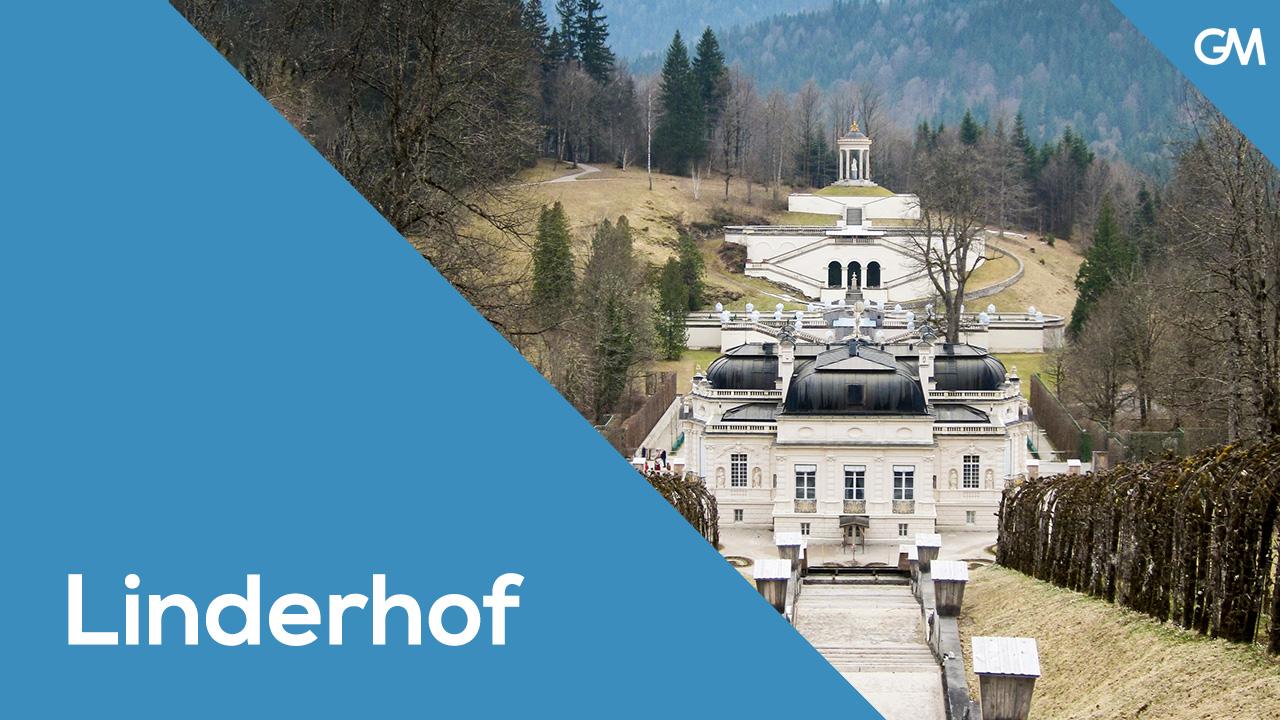 Linderhof: Un castillo entre las montañas