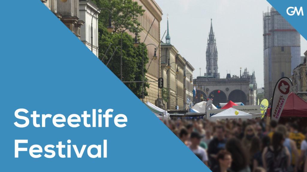 Streetlife Festival München